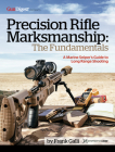 Precision Rifle Marksmanship: The Fundamentals - A Marine Sniper's Guide to Long Range Shooting: A Marine Sniper's Guide to Long Range Shooting Cover Image