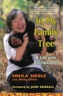 In My Family Tree: A Life with Chimpanzees Cover Image