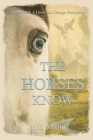 The Horses Know Cover Image