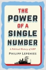 The Power of a Single Number: A Political History of GDP Cover Image