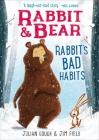 Rabbit & Bear: Rabbit's Bad Habits Cover Image