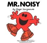 Mr. Noisy (Mr. Men and Little Miss) Cover Image
