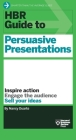 HBR Guide to Persuasive Presentations (HBR Guide Series) (Harvard Business Review Guides) Cover Image