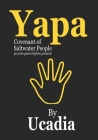 Yapa: Covenant of Saltwater People (40,000 years before present) Cover Image