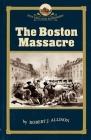 The Boston Massacre Cover Image