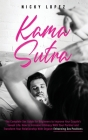 Kama Sutra: The Complete Sex Guide for Beginners to Improve Your Couple's Sexual Life. How to Increase Intimacy With Your Partner Cover Image