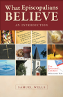 What Episcopalians Believe: An Introduction Cover Image