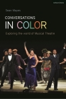 Conversations in Color: Exploring the World of Musical Theatre Cover Image