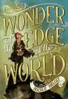 Wonder at the Edge of the World Cover Image