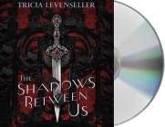 The Shadows Between Us Cover Image
