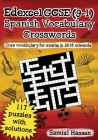 Edexcel GCSE (9-1) Spanish Vocabulary Crosswords: 117 crossword puzzles covering core vocabulary for exams in 2018 onwards Cover Image