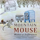 Mountain Mouse Makes a Difference Cover Image