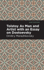 Tolstoy as Man and Artist with an Essay on Dostoyevsky Cover Image