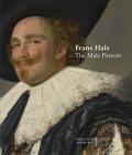 Frans Hals: The Male Portrait Cover Image