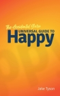 An Accidental Guru: A Universal Guide to Happy in Layman's Terms Cover Image