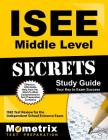 ISEE Middle Level Secrets Study Guide: ISEE Test Review for the Independent School Entrance Exam Cover Image
