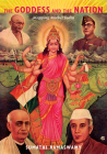 The Goddess and the Nation: Mapping Mother India Cover Image