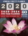 5 Year Planner 2020-2024: calendar planner 2020-2024 - password keeper and Journal, 60 Months Calendar (5 Year Monthly Plan Year 2020, 2021, 202 Cover Image