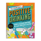The Power of Positive Drinking Coloring and Cocktail Book Cover Image