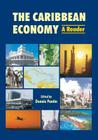 The Caribbean Economy: A Reader Cover Image