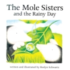 The Mole Sisters and Rainy Day Cover Image