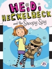 Heidi Heckelbeck and the Snoopy Spy Cover Image