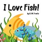 I Love Fish! Cover Image
