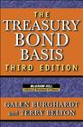 The Treasury Bond Basis: An In-Depth Analysis for Hedgers, Speculators, and Arbitrageurs (McGraw-Hill Library of Investment and Finance) Cover Image