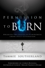 Permission to Burn: Breaking the Chains of Compromise from a Holy Generation Cover Image