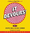 It Devours! CD: A Welcome to Night Vale Novel Cover Image