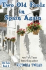 Two Old Fools in Spain Again Cover Image