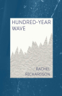 Hundred-Year Wave (Carnegie Mellon Poetry) Cover Image