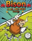 Bison Coloring Book For Kids: A Kids Coloring Book of 50 Coloring pages. Cover Image