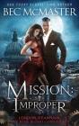 Mission: Improper (London Steampunk #1) Cover Image