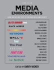 Media Environments: Using Movies and Texts to Critique Media and Society Cover Image