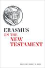 Erasmus on the New Testament (Erasmus Studies) Cover Image