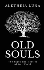 Old Souls: The Sages and Mystics of Our World Cover Image
