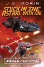 Stuck in the Astral with You: Mission 14 Cover Image