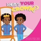 Where's Your Crown Cover Image