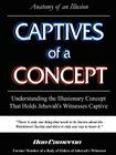 Captives of a Concept (Anatomy of an Illusion) Cover Image