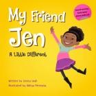 My Friend Jen: A Little Different Cover Image