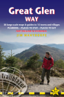 Great Glen Way: British Walking Guide: 38 Large-Scale Maps & Guides to 18 Towns and Villages - Planning, Places to Stay, Places to Eat Cover Image
