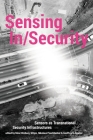 Sensing In/Security: Sensors as Transnational Security Infrastructures Cover Image