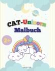 CAT-Einhorn-Malbuch: Katze Einhorn Färbung Seiten für Kinder, lustige und neue magische Illustrationen. Cover Image