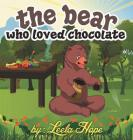 The bear who loved chocolate Cover Image