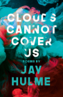 Clouds Cannot Cover Us Cover Image