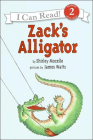 Zack's Alligator (I Can Read Books: Level 2) Cover Image