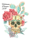 Halloween Planner 2019: Dia De Los Muertos Calendar 2019 - Undated Planning Pages For Writing Daily, Weekly & Monthly Notes, To Do Lists, Prio Cover Image