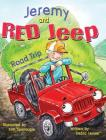 Jeremy and Red Jeep: Road Trip Cover Image