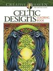 Creative Haven Celtic Designs Coloring Book (Creative Haven Coloring Books) Cover Image